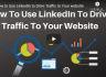 How to Use LinkedIn to Drive Traffic to Your website